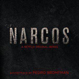 Image for 'Narcos (A Netflix Original Series Soundtrack)'
