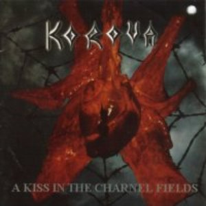 Image for 'A Kiss In The Charnel Fields'