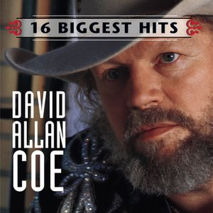 Image for 'David Allan Coe - 16 Biggest Hits'