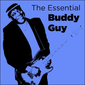 Bild für 'The Essential Buddy Guy'
