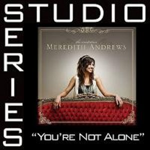 Image for 'You're Not Alone [Studio Series Performance Track]'
