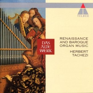 Image for 'Renaissance And Baroque Organ Music'