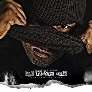Image for 'The Ransom Note: The Game Is Mine (Hosted by DJ Big Mike and DJ Lust)'