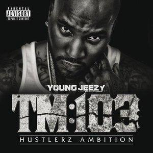 Imagem de 'TM:103 Hustlerz Ambition (Deluxe Version)'