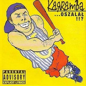 Image for 'KaRRamBa... Oszalał!!?'
