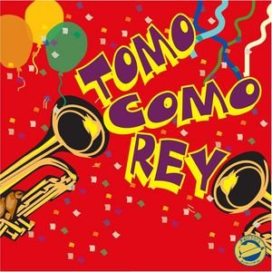 Image for 'Tomo Como Rey'