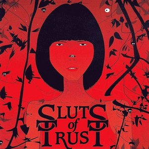 Image for 'We Are All Sluts Of Trust'