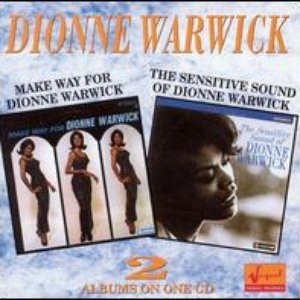 Image for 'Make Way for Dionne Warwick / The Sensitive Sound of Dionne Warwick'