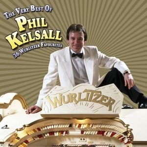 Image for 'The Very Best Of Phil Kelsall'
