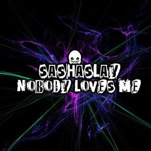 Image for 'Nobody Loves Me'