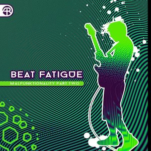Image for 'Beat Fatigue'