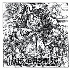 Image for 'The Devil's Music - Songs Of Death And Damnation'