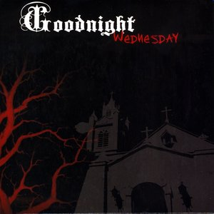 Image for 'Goodnight Wednesday'