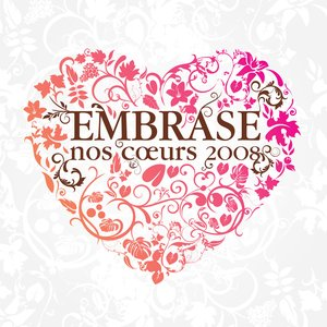 Image for 'Embrase Nos Coeurs - 2008'