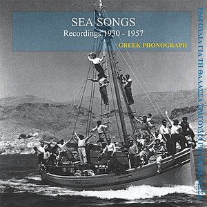 Bild för 'Sea songs Recordings 1930-1957'