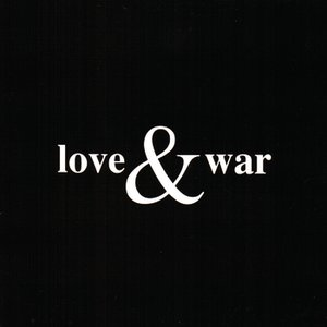 Immagine per 'Love & War'