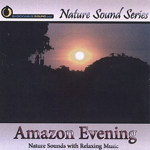 Image for 'Amazon Evening (With relaxing music)'