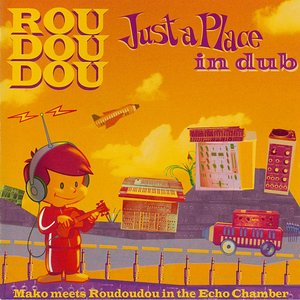 Image for 'Just a Place in Dub'