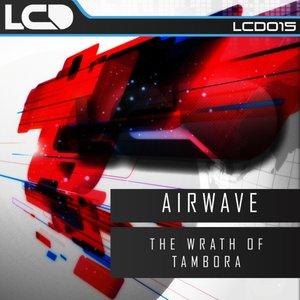 Image for 'The Wrath Of Tambora (Original Mix)'