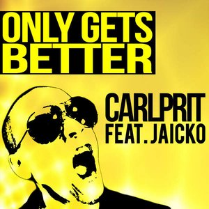 Image pour 'Only Gets Better'