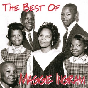 Image for 'The Best Of Maggie Ingram'