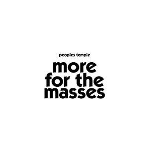 Image for 'More For The Masses'