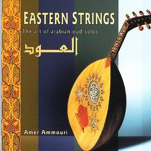 Image for 'Eastern Strings: The Art Of Arabian Oud Solos'