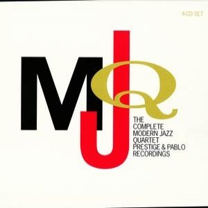 Image for 'The Complete Modern Jazz Quartet Prestige & Pablo Recordings'
