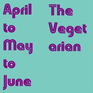 Image for 'April to May to June'