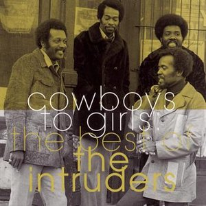 Image for 'The Best Of The Intruders:  Cowboys To Girls'