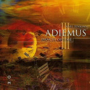 Image for 'Adiemus III - Dances Of Time'