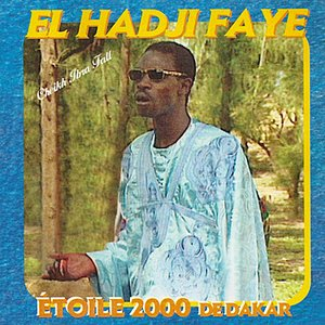 Image for 'Etoile 2000 de Dakar : El Hadji Faye'