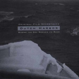 Image for 'Dutch Harbor: Where the Sea Breaks Its Back'