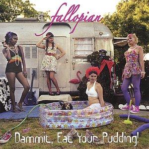 Imagem de 'Dammit, Eat Your Pudding!'