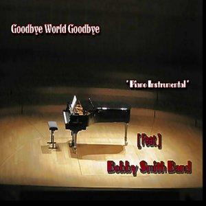 Image for 'Goodbye world Goodbye'