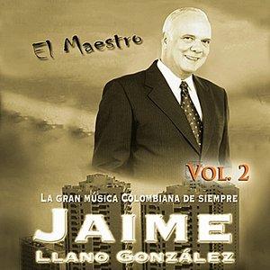 Image for 'El Maestro: La Gran Musica Colombiana De Siempre Vol. 2'