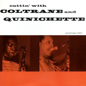 Image for 'Cattin' With Coltrane And Quinichette'