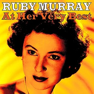 Image for 'Ruby Murray At Her Very Best'