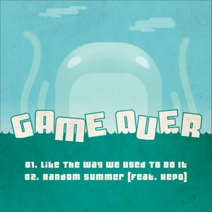 Immagine per 'GameOver - Like We Used To'