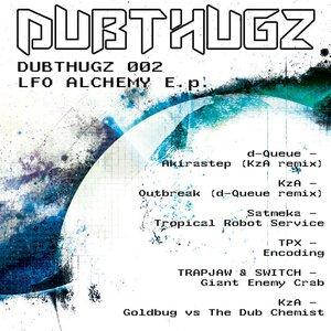 Image for 'DUBTHUGZ_002 - LFO Alchemy E.p'
