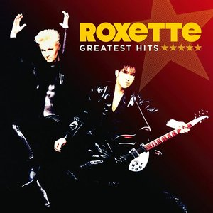 Image for 'Roxette - Greatest Hits'