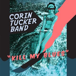 Image for 'Kill My Blues'