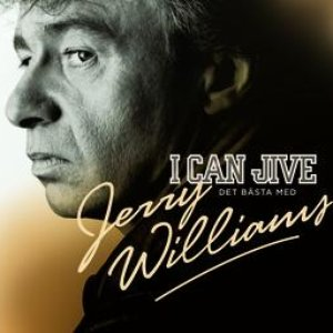 Image for 'I Can Jive - Det bästa med Jerry Williams'