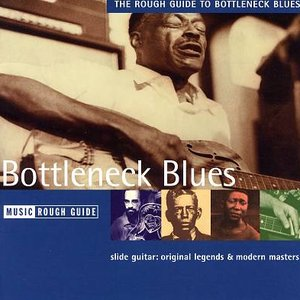 Image for 'The Rough Guide to Bottleneck Blues'
