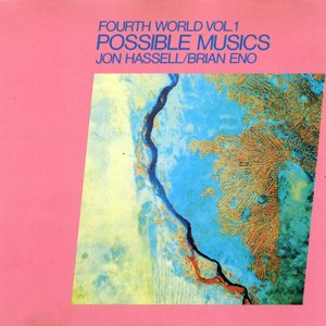 Image for 'Fourth World, Vol. 1: Possible Musics'