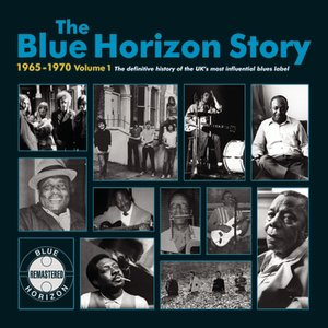 Image for 'The Blue Horizon Story 1965 - 1970 Vol.1'