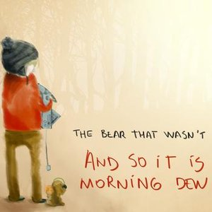 Image for 'And So It Is Morning Dew'