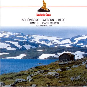 Image for 'Schoenberg, Webern & Berg: Complete Piano Works'