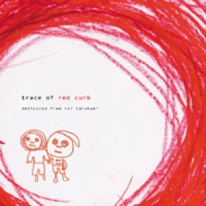 """Trace Of Red Curb""的封面"