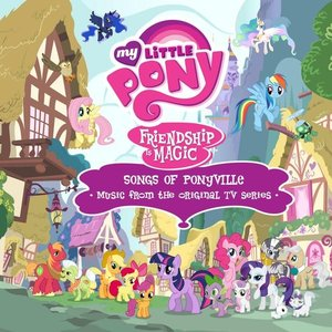 Image for 'My Little Pony - Songs of Ponyville (Music from the Original TV Series)'